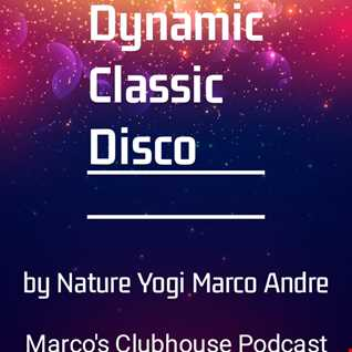Dynamic Classic Disco by Nature Yogi Marco Andre (online audio converter.com)