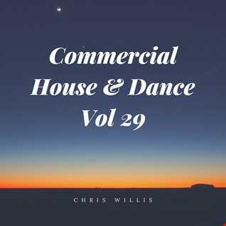 Commercial House & Dance Volume 29