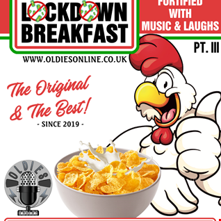 The Lockdown Breakfast Show with your host Dj Bobfisher On Oldies O