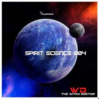 Spirit Science 004 - A Better World