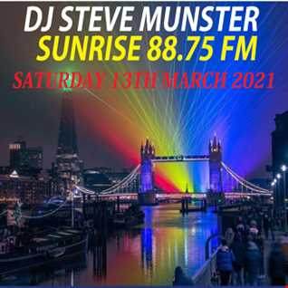Saturday 13th March 2021 DJ Steve Munster on Sunrise 88.75fm