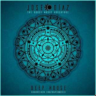 José Díaz - The House Music Adventure - Deep House - 184