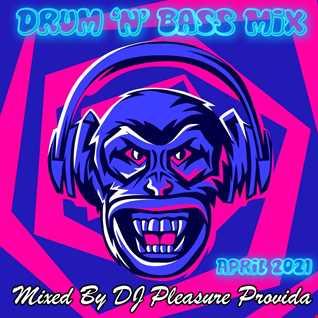 Pleasure Provida - DnB Mix April 2021