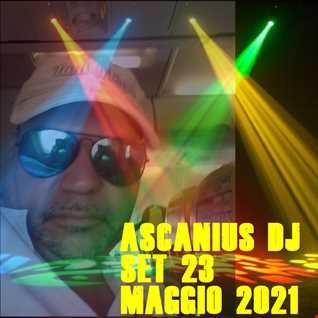 AscaniusDjSet23Maggio2021