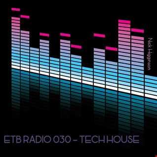ETB RADIO 030 - TECH HOUSE
