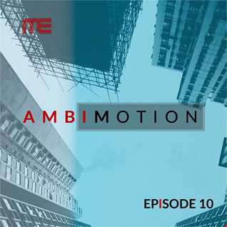 Max E.F.R.E.E.K.   AmbiMotion [episode 10]