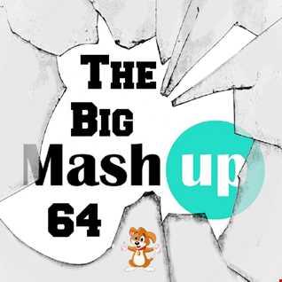 MIXMASTER 247 - THE BIG MASH UP 64