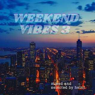 Weekend Vibes 3