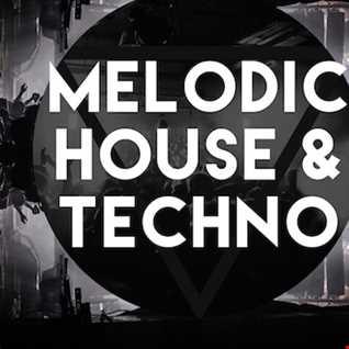 MELODIC PROGRESSIVE HOUSE & TECHNO