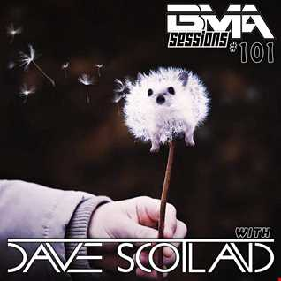 BMA Sessions ft. Dave Scotland #101