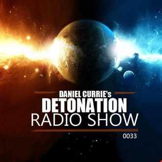 0033) Daniel Curries Detonation Radio Show