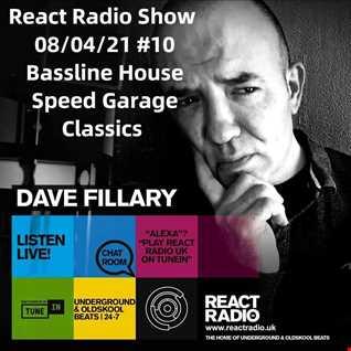React Radio Show Thurs 08 04 21 (various bassline   speed garage)