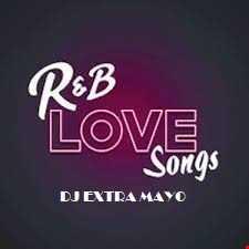 R&B LOVE SONGS MIXTAPE