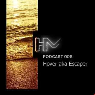 Hover aka Escaper - HM Podcast 008