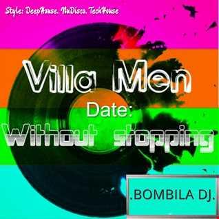 .BOMBILA.   Without stopping mix