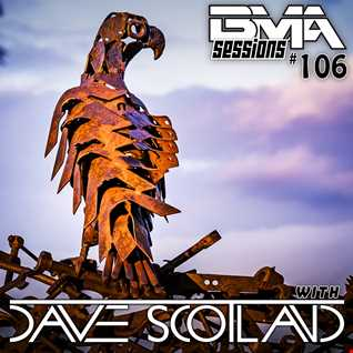 BMA Sessions ft. Dave Scotland #106