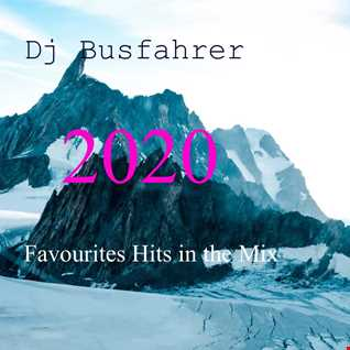 Dj Busfahrer Best of Dance 2020 (My Favourites Hits 2020)