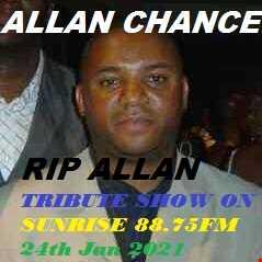 One Hour Reggae Show In Memory of Allen Chance Triubte (24 1 21)