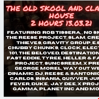 THE OLD SKOOL 2 HOURS 16.03.21