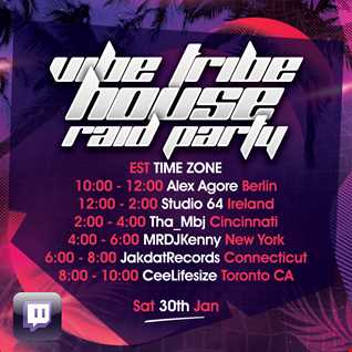 Vibe Tribe House Raid Party (Live on Twitch) 01-30-2021