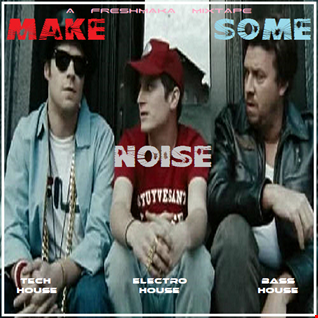 Make Some Noise 2K21