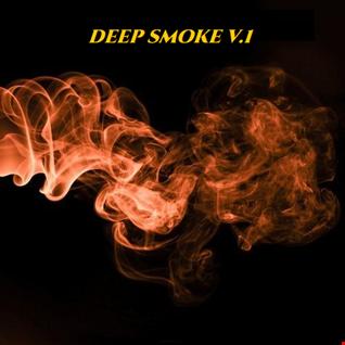 DEEP SMOKE V.1