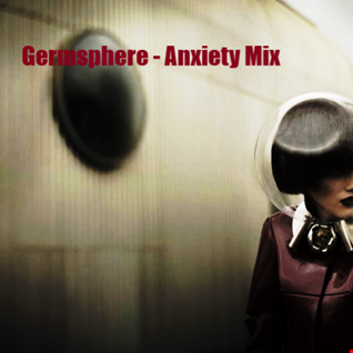 Dj Germsphere   Anxiety Mixset