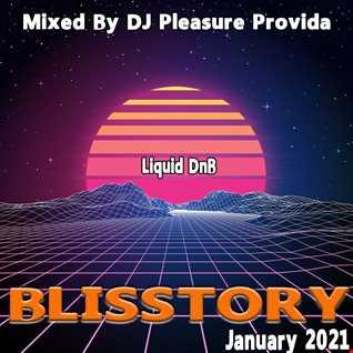 Pleasure Provida - Blisstory DnB January 2021
