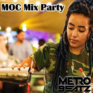 MOC Mix Party (Aired On MOCRadio.com 5-8-21)