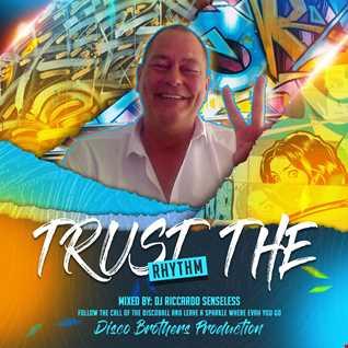 Trust The Rhythm 2021