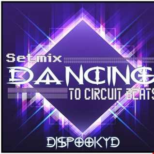 DANCING TO CIRCUIT BEATS MIX