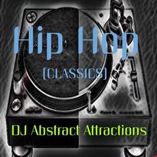 90s   2000s Hip Hop Classics DJ Abstract Attractions
