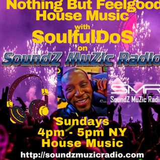 Soundz Muzic Radio  - Nothing But Feel Good House Music  **LIVE REPLAY ** JAN 24 2021