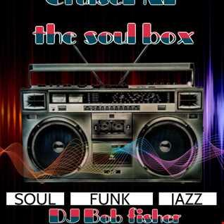 DJ bob fisher soul and funk mix on  Cruisefm.co.uk