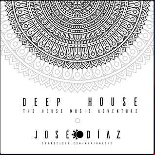 José Díaz - The House Music Adventure - Deep House - 170