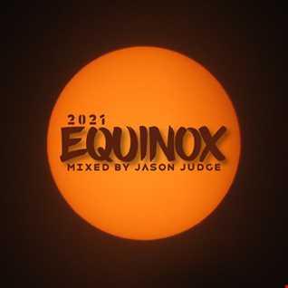 Equinox - Mixed By Jason Judge
