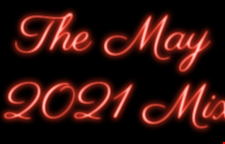 The May 2021 Mix