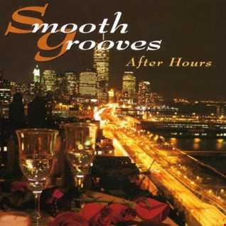 SMOOTH GROOVES (AFTER HOURS)