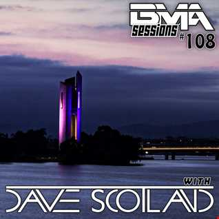 BMA Sessions ft. Dave Scotland #108