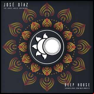 José Díaz - The House Music Adventure - Deep House - 195