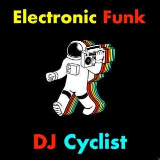 DJ Cyclist   Electronic Funk