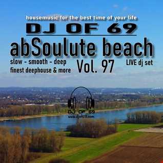 DJ of 69 - AbSoulute Beach 97 - slow smooth deep