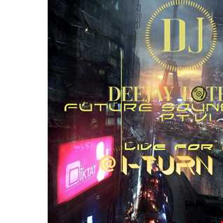 Future Soundwaves pt.7 live @ ITurn radio