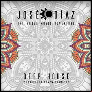 José Díaz - The House Music Adventure - Deep House - 198