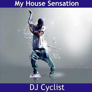 DJ Cyclist   My House Sensation