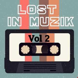 lost in muzik - vol 2