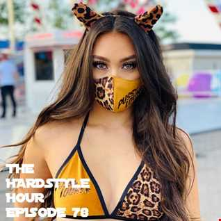 The Hardstyle Hour Episode 78