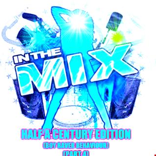 Dj Vinyldoctor - In The Mix - Half A Century Edition (Boy Raver Behaviour Part 4)
