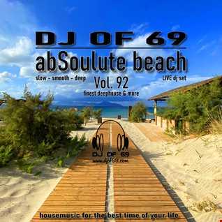DJ of 69 - AbSoulute Beach Vol. 92