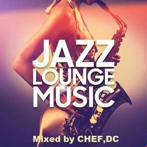 JAZZ  LOUNGE  MUSIC